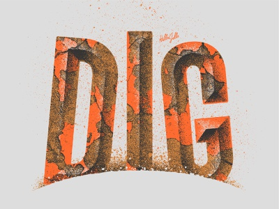 Dig - Typetober Lettering Illustration grunge digging compressed condensed chiseled type chiseled old paint gritty chipped paint rusty typetober inktober dig textured typography texture type hellsjells illustration