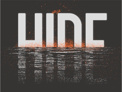 Hide - Typetober Lettering Illustration hide artsy custom type sans serif gritty grit vector textured typography type hellsjells illustration waves rising rise hidden texture water reflection