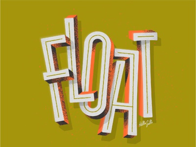 Float - Typetober Lettering Illustration playful type design daily shadow depth inline floating prompt sans serif 3d type float design illustration hellsjells texture lettering typography type inktober20 typetober