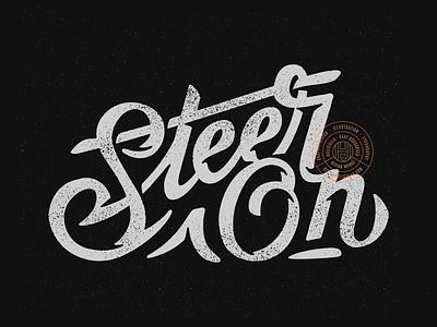 Steer On lettering print design type steeron steer script punk printdesign noise logotype letters lettering illustration hellsjells grit customlettering