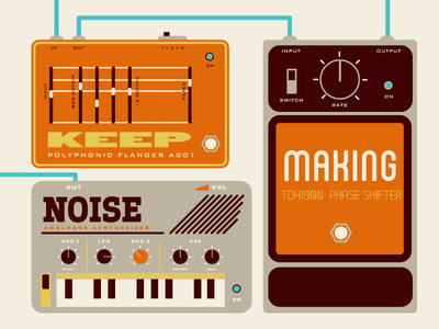Keep Making Noise phrase ehx phaser synth korg monotron pedalboard pedal