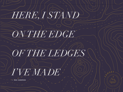 Ledges Lyric Poster graphic design topography typography poster design