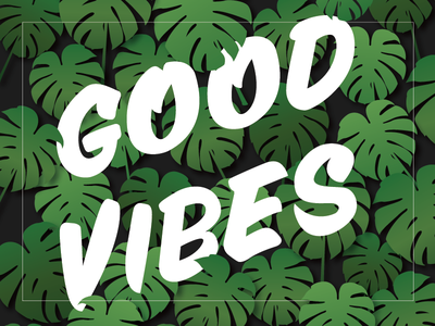 Good Vibes pattern good vibes palms fronds ferns illustration typography