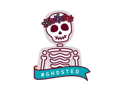 #Ghosted