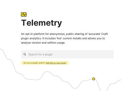 Telemetry Platform for Craft CMS white website design craftcms analytics yellow saas website