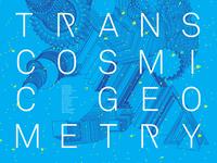 TRANSCOSMIC GEOMETRY