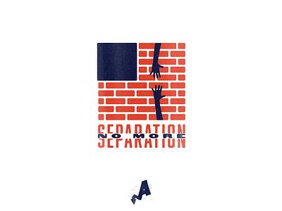 No More Separation texture immigrant wall brick usa america separation