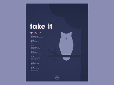 Fake It Spring Tour Poster band poster owl minimal emo gig gig posters gig poster tour poster band fake it