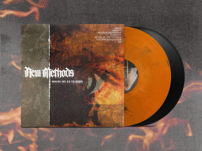 "New Methods ""Where We Go To Burn"" Album Art metal punk hardcore record fire eye photography texture band merch cover art vinyl album art band"