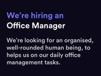 We're hiring an Office Manager!