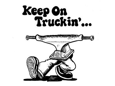 Keep On Truckin' procreate independent skateboard skateboarding parody illustrator