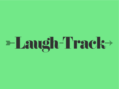 Laugh-Track Logo identity logo typography comedy arrow serif green grey design