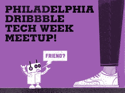 Philly Tech Week Dribbble Meetup!