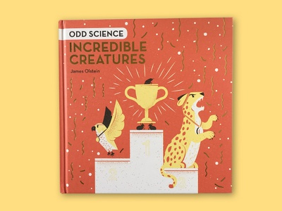 Odd Science: Incredible Creatures childrensbook oddscience kidsbook book philadelphia illustrated science texture science editorial illustration illustration