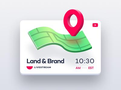 Land & Brand Stream branding design branding live youtube stream