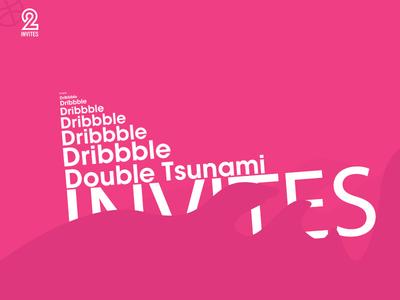 Dribbble Double Tsunami Invites