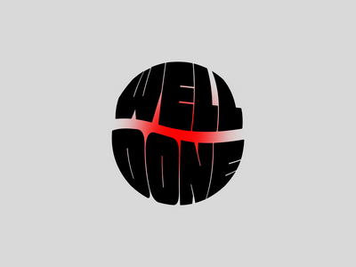 WELL DONE vector graphicdesign lettering adobe illustrator typography illustration customtype branding design affinitydesigner