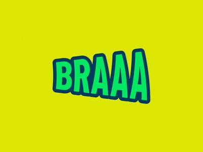 Braaa