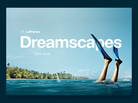 Lufthansa Dreamscapes case study