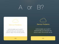 Alert: A or B?