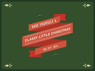 Have Yourself a Classy Little Christmas holidays invite card illustration christmas