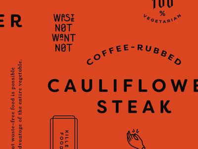 Cauliflower Steak veggie waste vegetarian grunge lettering packaging type sample typography