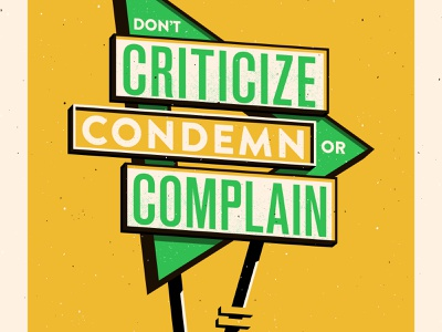 3. Don't criticize, condemn or complain vintage vector signage how to win friends typography illustration