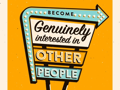 4. Become genuinely interested in other people vector vintage signage how to win friends typography illustration