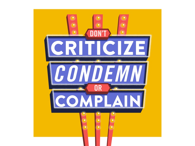 #1: Don't criticize, condemn or complain vintage signage how to win friends typography illustration vector
