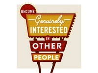 #4: Become genuinely interested in other people