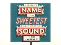 #6: A person's name is the sweetest...