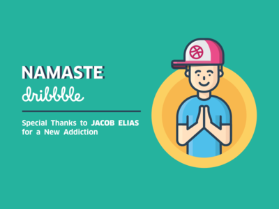 Namaste Dribbble thankyou addiction new shot first drafted debut welcome hello namaste