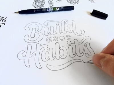 Build Good Habits Sketches word mark logo design hand lettering process pencil sketch lettering branding typography logo logotype