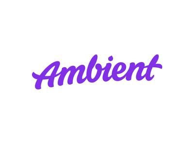 Ambient (Almost Final) Logotype word mark custom lettering custom type logo design hand lettering process lettering branding typography logo logotype
