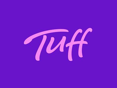 Tuff - Logotype logo design social media hand lettering wordmark tuff type lettering logo logotype