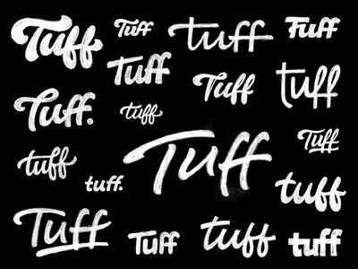 Tuff Sketches logo design social media hand lettering sketches wordmark tuff type lettering logo logotype