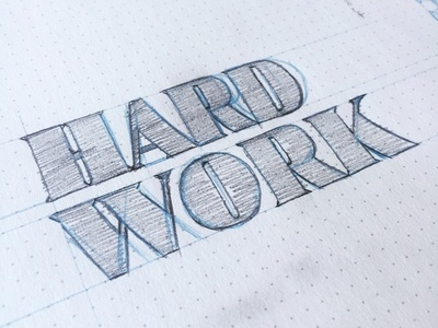 Hard Work drawing hand lettering sketch lettering
