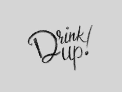 Drink Up lettering procreate ipad pro sketch