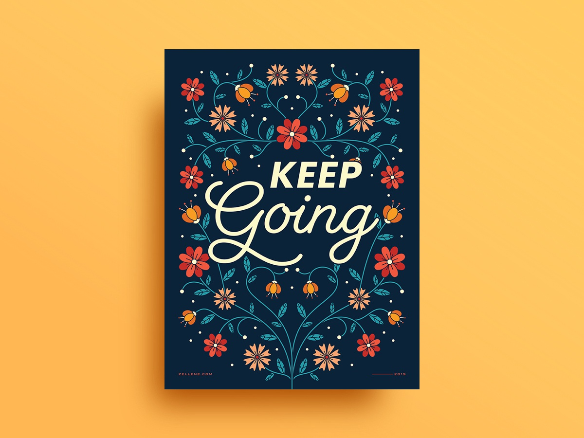 Keep Going Poster poster graphic design symmetry typography type motivation inspiration nature flowers floral drawing vector illustration