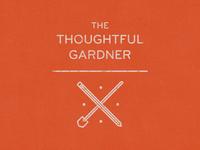The Thoughtful Gardner