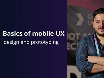 Basics of mobile UX on Skillshare prototyping prototype ux skillshare