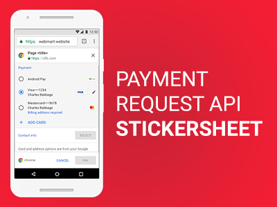 Payment Request API stickersheet stickersheet payment chrome