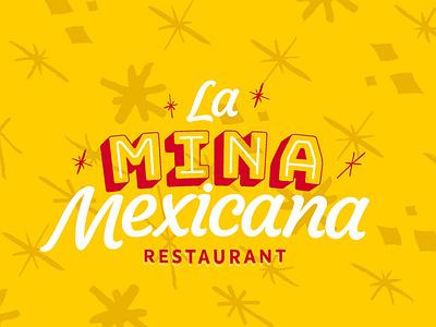 La Mina Mexicana brand architecture brandidentity type mexican restaurant restaurant logo branding typogaphy logotype tacos mexico