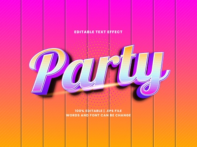 Party Text Effect typography text effect party editable text editable font 3d text font effect headline typesetting lettering alphabet