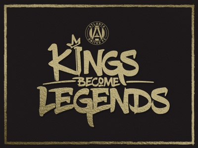 Kings Become Legends sports design sports mls logos soccer playoff fc united atlanta
