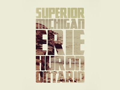 Great Lakes great lakes superior michigan erie huron ontario typography image water