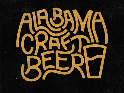 Alabama Craft Beer textures alabama drunk beer craft lettering typography