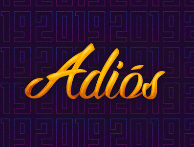 Adiós 2019 goodbye handlettering happy new year calligraphy calligraphy logo 2019 typography illustration design vector