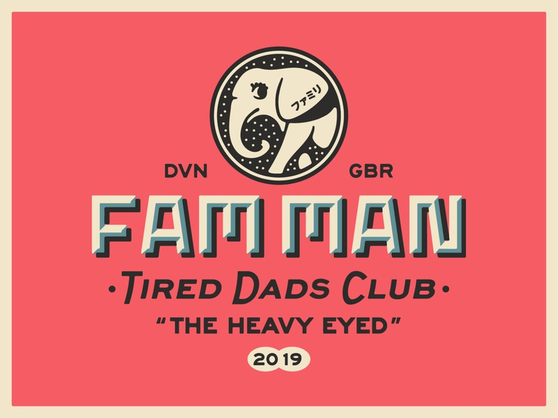 Fam Man TDC elephant dads portfolio lockup art design dribbble badge identity typography logo graphic design branding illustration