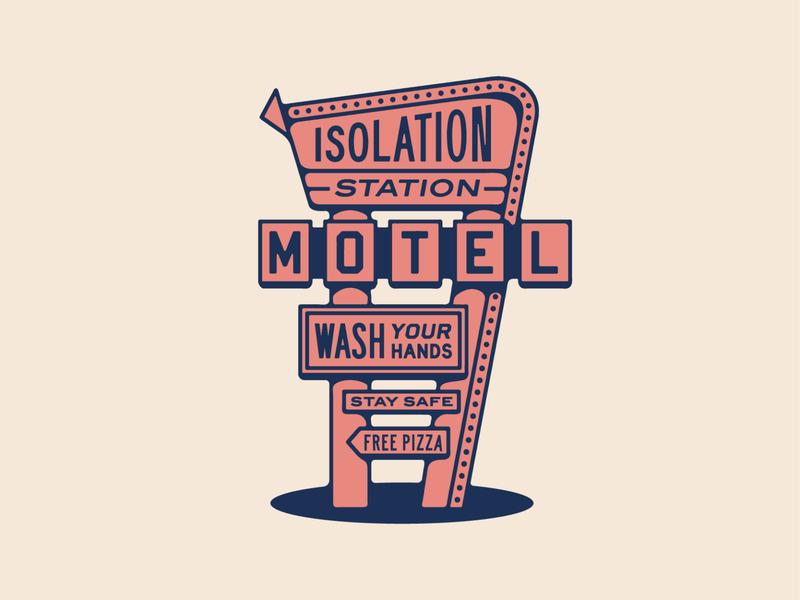 Isolation Station Motel pizza motel sign drawing lockup art design dribbble badge identity typography logo graphic design branding illustration